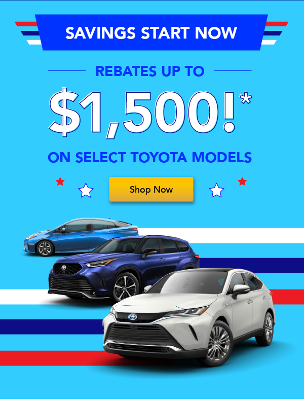 Up to $1,500 on Select Toyotas