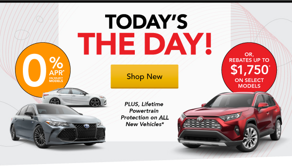 Today is the Day! 0% Financing and More!